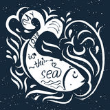 Fish whale and waves. My love is the sea.Poster painted Fish whale and waves and hand-lettering.This illustration can be used as a print on T-shirts and bags, or Royalty Free Stock Photos