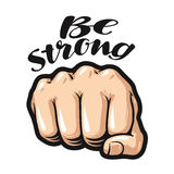 Fist cartoon, symbol. Be strong, lettering. Vector illustration isolated on white background Royalty Free Stock Photography