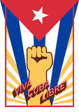 Fist up power on flag backdrop. Viva Cuba libre! Long live the free Cuba! Spain language. Vintage style poster Stock Images