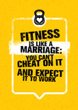Fitness Is Like Marriage: You Can`t Cheat On It And Expect It To Work. Sport Gym Typography Workout Motivation Quote. Banner. Strong Vector Training Inspiration royalty free illustration