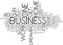 Five Fabulous Reasons To Start Your Own Home Based Business Text Background  Word Cloud Concept Royalty Free Stock Photography