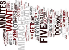 Five Minutes Before The Miracle Text Background Word Cloud Concept royalty free illustration