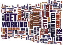 Five Tips To Stay Motivated When Your Job Stays Home Text Background Word Cloud Concept Stock Photos