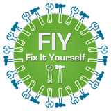 FIY - Fix It Yourself Circular Royalty Free Stock Photo