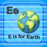 Flashcard letter E is for earth. Illustration of Flashcard letter E is for earth Stock Photography