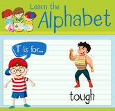 Flashcard letter T is for tough. Illustration Stock Photography