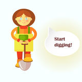 A flat gardener girl in a yellow apron stands with a shovel. A cloud is displayed for dialog with the ready text `Start digging!`. Royalty Free Stock Images