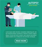 Flat illustration. The autopsy of the murder victim. The autopsy of the murder victim. Forensic procedure banner. Police and the coroner are investigating a vector illustration