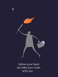 Flat illustration with message Follow your heart but take brain with you. Heart and brain. The vector picture. EPS 8 Stock Images