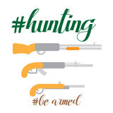 Flat vector illustration of hunter stuff gun, ammunition, hunting, with hashtag quotes phrases be armed. Flat vector illustration isolated on white, theme stock illustration