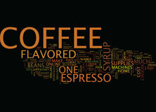 Flavored Coffee Syrup Text Background  Word Cloud Concept. FLAVORED COFFEE SYRUP Text Background Word Cloud Concept Stock Photography