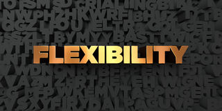 Flexibility - Gold text on black background - 3D rendered royalty free stock picture. This image can be used for an online website banner ad or a print Royalty Free Stock Images