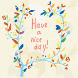 Floral card - have a nice day illustration Stock Image