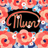 Floral card with holiday mom Royalty Free Stock Photography
