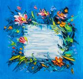 Floral frame on a blue background. Flower frame. Colorful floral collection with leaves and flowers.Original oil painting Stock Image