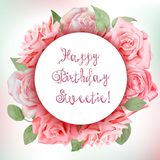 Floral frame with watercolor roses. Happy birthday, valentine vector illustration