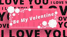 Floral Greeting card. Be my Valentine concept with white paper flowers. Holiday background with Ilove you text. Vector Royalty Free Stock Photo