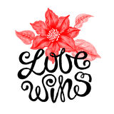 Floral lettering. The phrase  Love wins. Ink hand lettering on a white background with the image of clematis flower Royalty Free Stock Photo