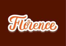 Florence hand lettering. Florence - colored hand lettering. Greetings for t-shirt, mug, card, logo, tag, banner, sticker. Drawn art sign. Vector illustration Stock Photos