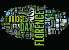 Florence In A Day Text Background  Word Cloud Concept Royalty Free Stock Photo