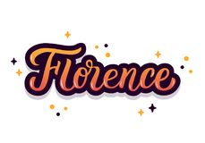 Florence hand lettering. Florence - trendy hand lettering with bright colors. Isolated on white background. Greetings for t-shirt, mug, card, logo, tag, banner Stock Photos