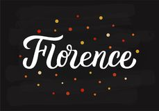 Florence hand lettering. Florence - hand lettering sign. Greetings for t-shirt, mug, card, logo, tag, postcard, banner. Drawn art sign. Vector illustration.n Royalty Free Stock Photos