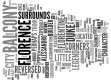 Florentine Legends The Reversed Balcony Text Background  Word Cloud Concept Royalty Free Stock Image