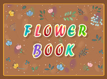 Flower book inscription with floral background Royalty Free Stock Photos