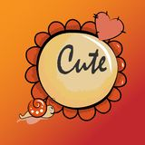 Flower shaped frame made of heart and snail on a striped background with text `Cute` inside. Square format. Red and orange tones. Vector illustration stock illustration