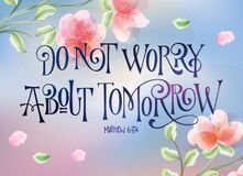 Flower theme social media banner - Do not worry abot tomorrow - Hand drawn bible quote lettering design.