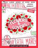 Flowers and Lovers creative poster. Flowers and Lovers. Festive Women`s Day creative banner. 8 th March. Comic book style poster with lettering and flowers stock illustration