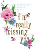 Flowers vector I'm really missing you print Stock Image