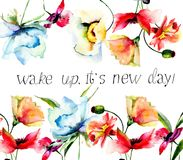 Decorative summer flowers with with title wake up, it is new day. Flowers watercolor illustration. Decorative summer flowers with with title wake up, it is new Royalty Free Stock Image