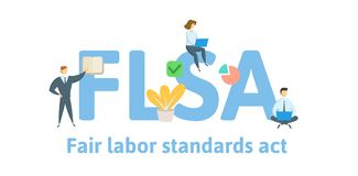 FLSA, Fair Labor Standards Act. Concept with keywords, letters and icons. Flat vector illustration. Isolated on white vector illustration