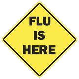 Flu is here warning sign royalty free stock photo