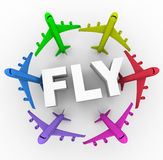 Fly - Colorful Airplanes Around Word. Several airplanes of different colors surrounding the word Fly stock illustration