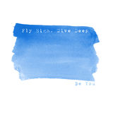 Fly high. Live deep. Be you. Watercolor background. Greeting car Royalty Free Stock Photography