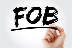 FOB - Free On Board acronym