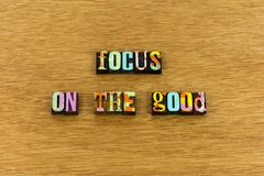 Focus good help kind joy healthy typography stock photography