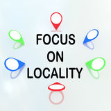 Focus on Locality - concept Stock Images