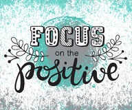 Focus on the positive inscription. hand lettering words Stock Photos