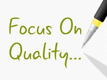 Focus On Quality Represents Satisfied Approval And Approved. Focus On Quality Showing Excellent Approve And Perfection Royalty Free Stock Photos