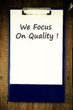 We focus on quality ! Stock Image
