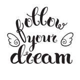 'Folgen Sie Ihrem Traum Stockfotos