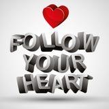 Folgen Sie Ihrer Herzphrase, die mit Buchstaben 3d und rotem Herzen, ISO gemacht wird vektor abbildung