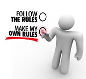 Follow or Make My Own Rules Vote Choose Freedom. The words Follow the Rules and Make My Own Rules on a touch screen and a person choosing independence and royalty free illustration