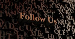 Follow Us - Wooden 3D rendered letters/message Stock Photos