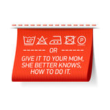 Follow washing instructions or give it to your Mom, she better knows how to do it. Laundry tag royalty free illustration