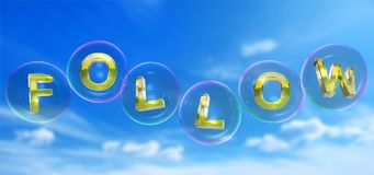 The follow word in bubble. The follow word in soap bubble on blue sky background,3d rendered Royalty Free Stock Image