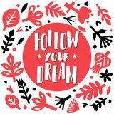 Follow your dream. Postcard or poster with paper floral elements. Abstract floral background. Cutout florals. Stock Photography